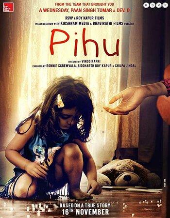 Pihu full movie HD Print 720p HDRip 300MB