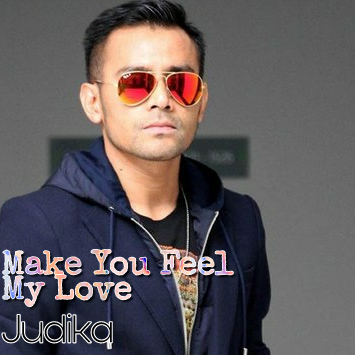 Judika - Make You Feel My Love