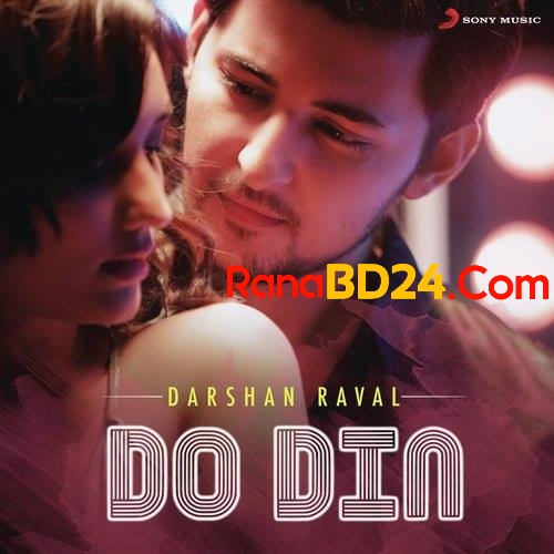 Do Din  By Darshan Raval