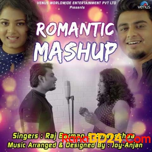 Romantic Mashup By Raj Barman And Anwesshaa