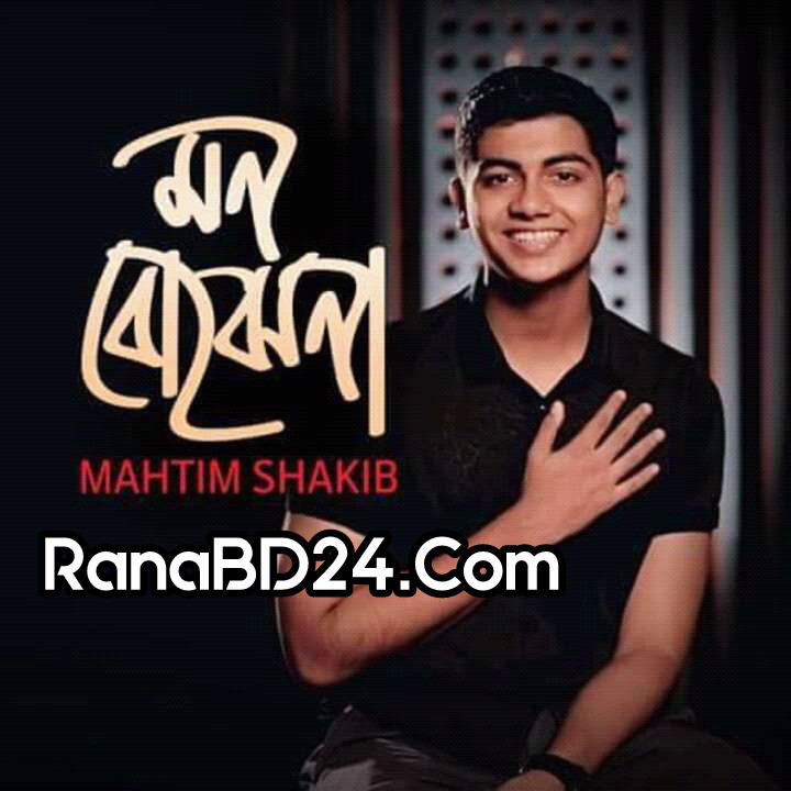 Mon Bojhena (Love Vs Crush)  By Mahtim Shakib.mp3